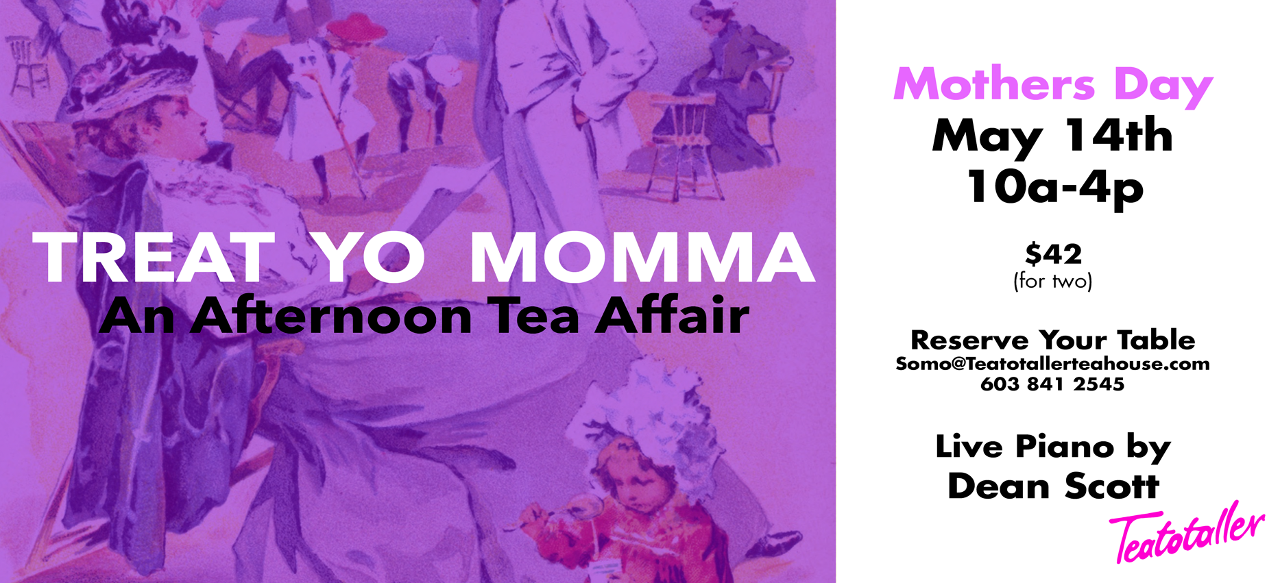 Teatotaller event: Treat Yo Momma