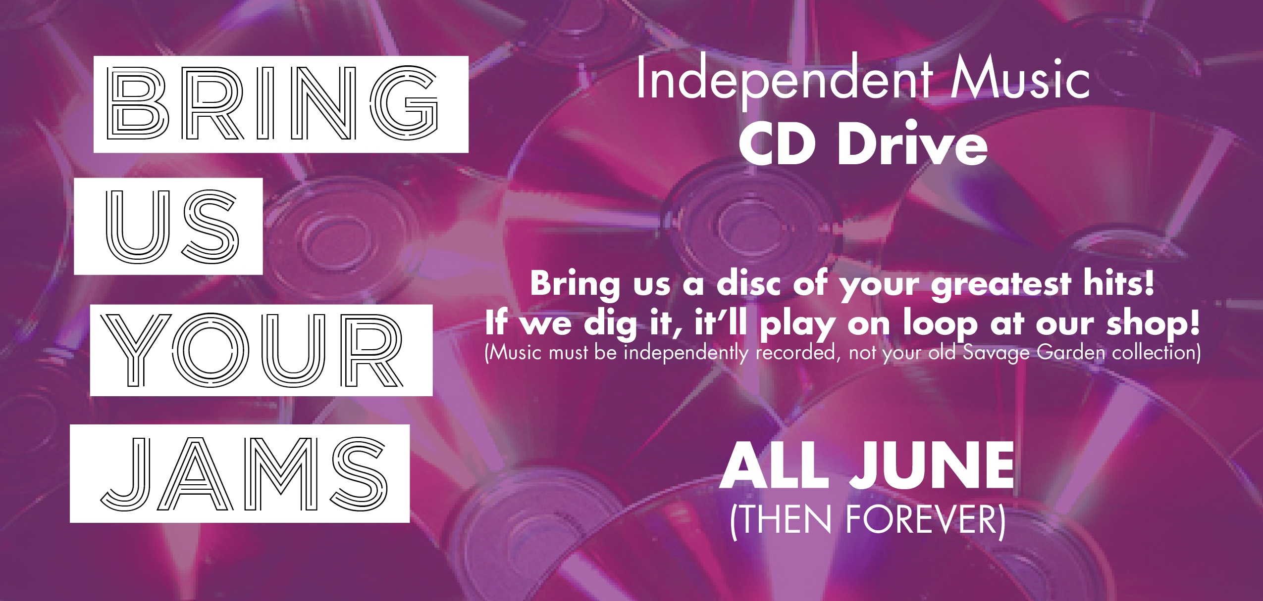 Teatotaller event: BRING US YO JAMS: Independent Music CD Drive