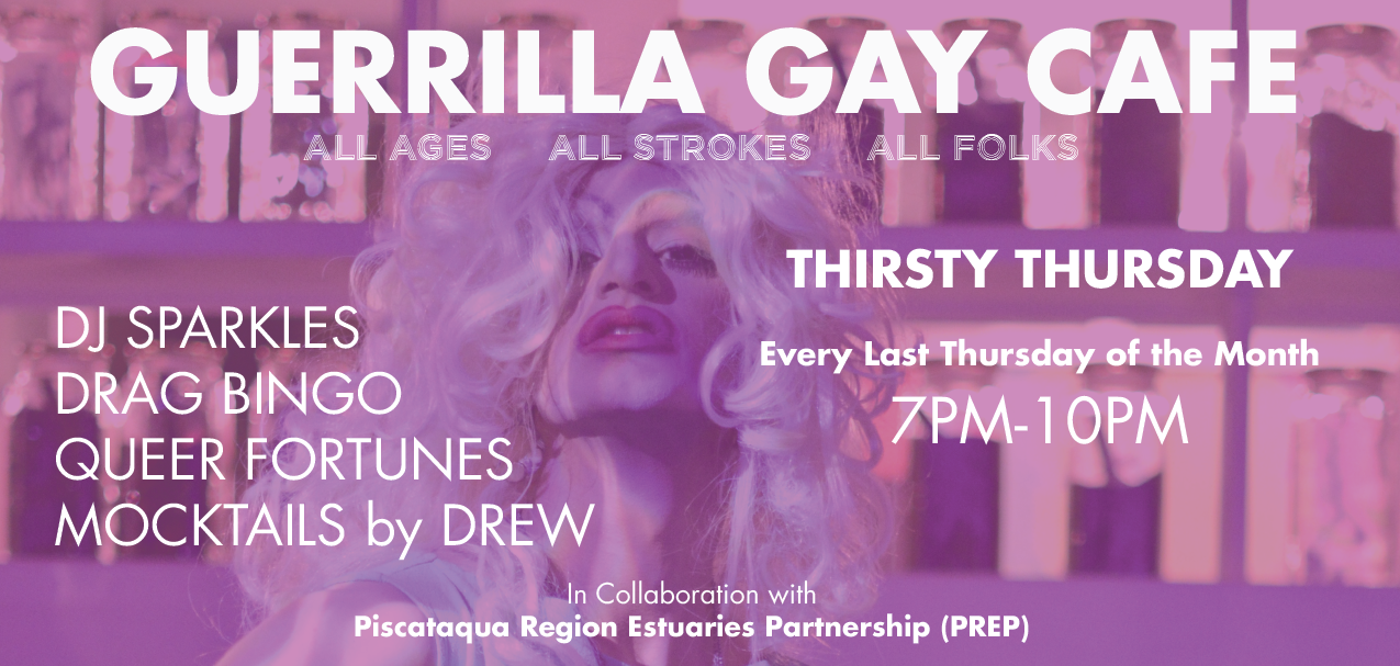 Teatotaller event: GUERRILLA GAY CAFE: Thirsty Thursday Takeover!