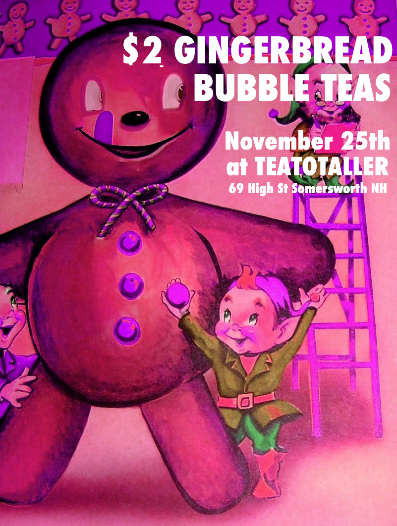 Teatotaller event: Gingerbread Bubble Tea Party